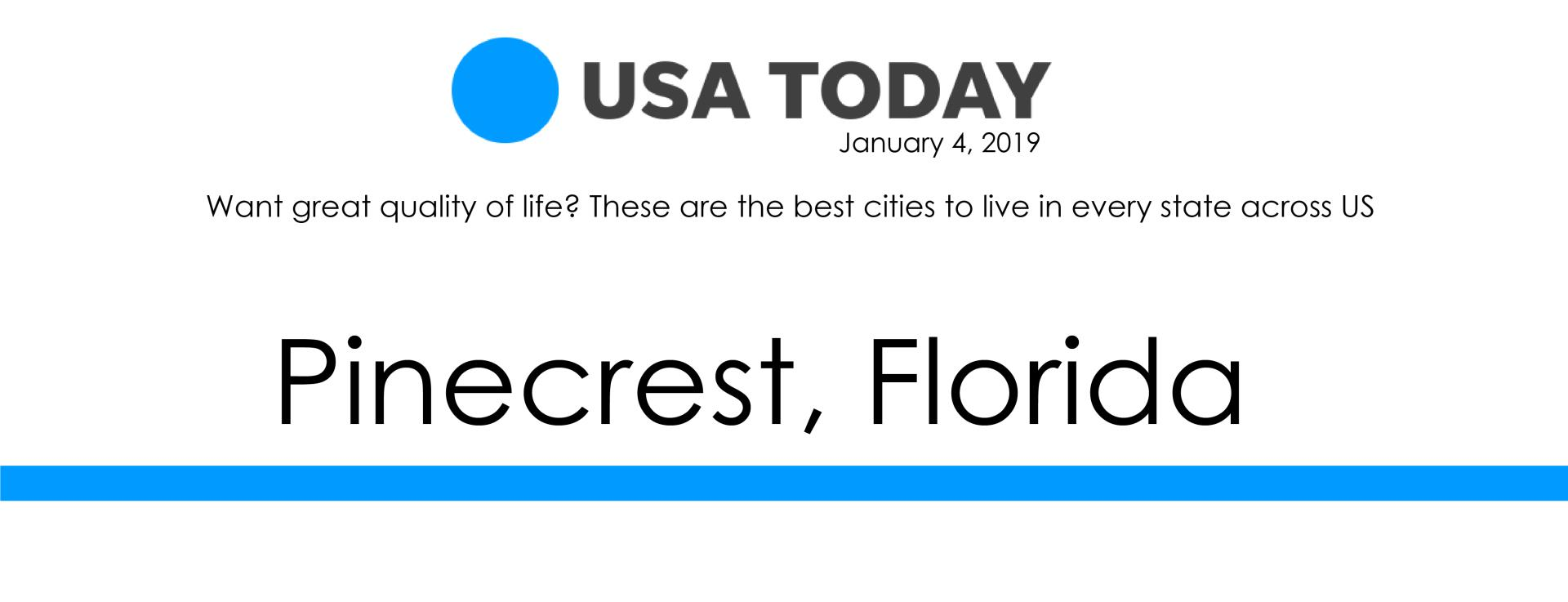 USA Today - Pinecrest Best City to Live in Florida