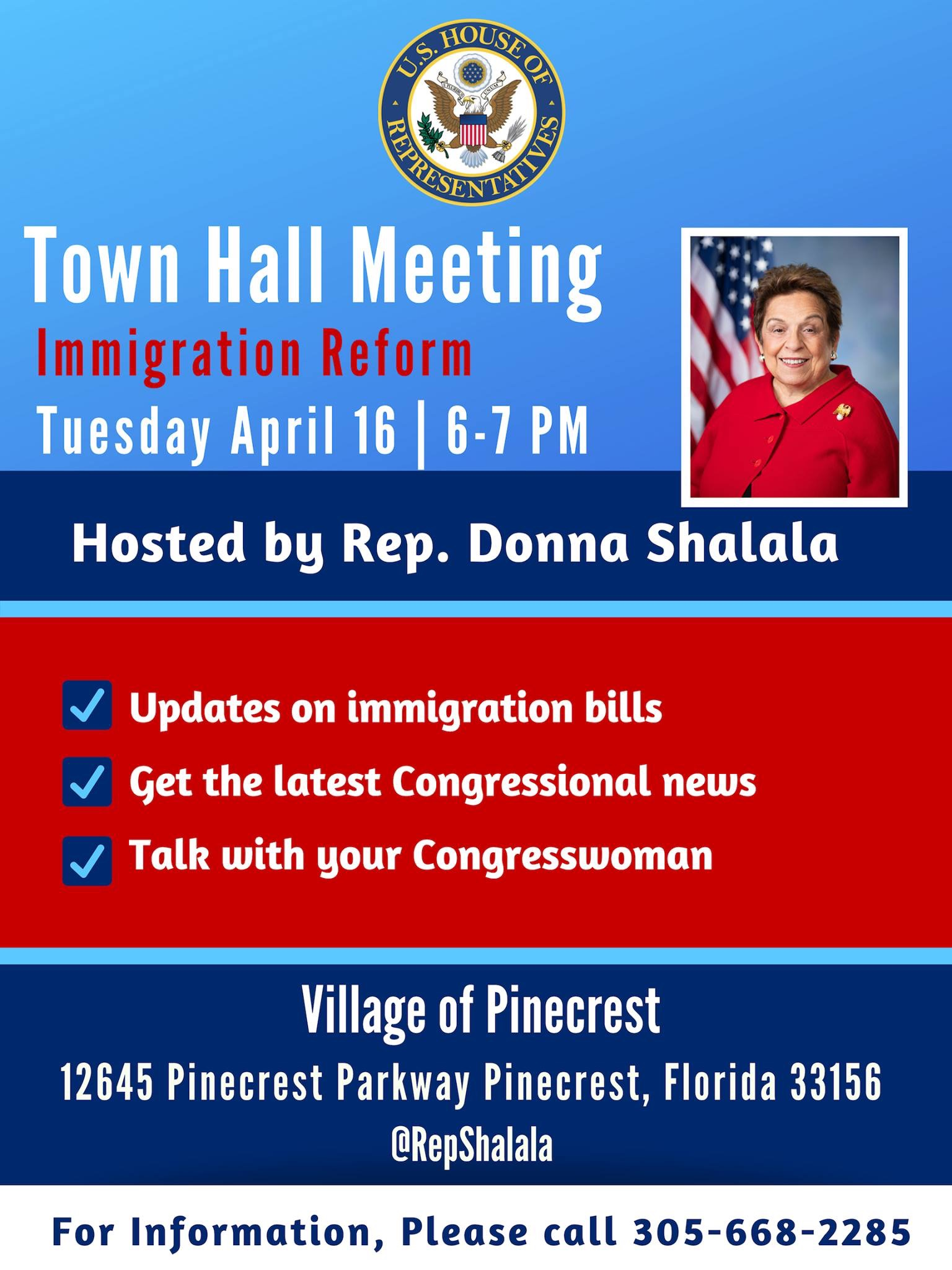 Congresswoman Shalala Town Hall on April 16th 6pm at Village of Pinecrest