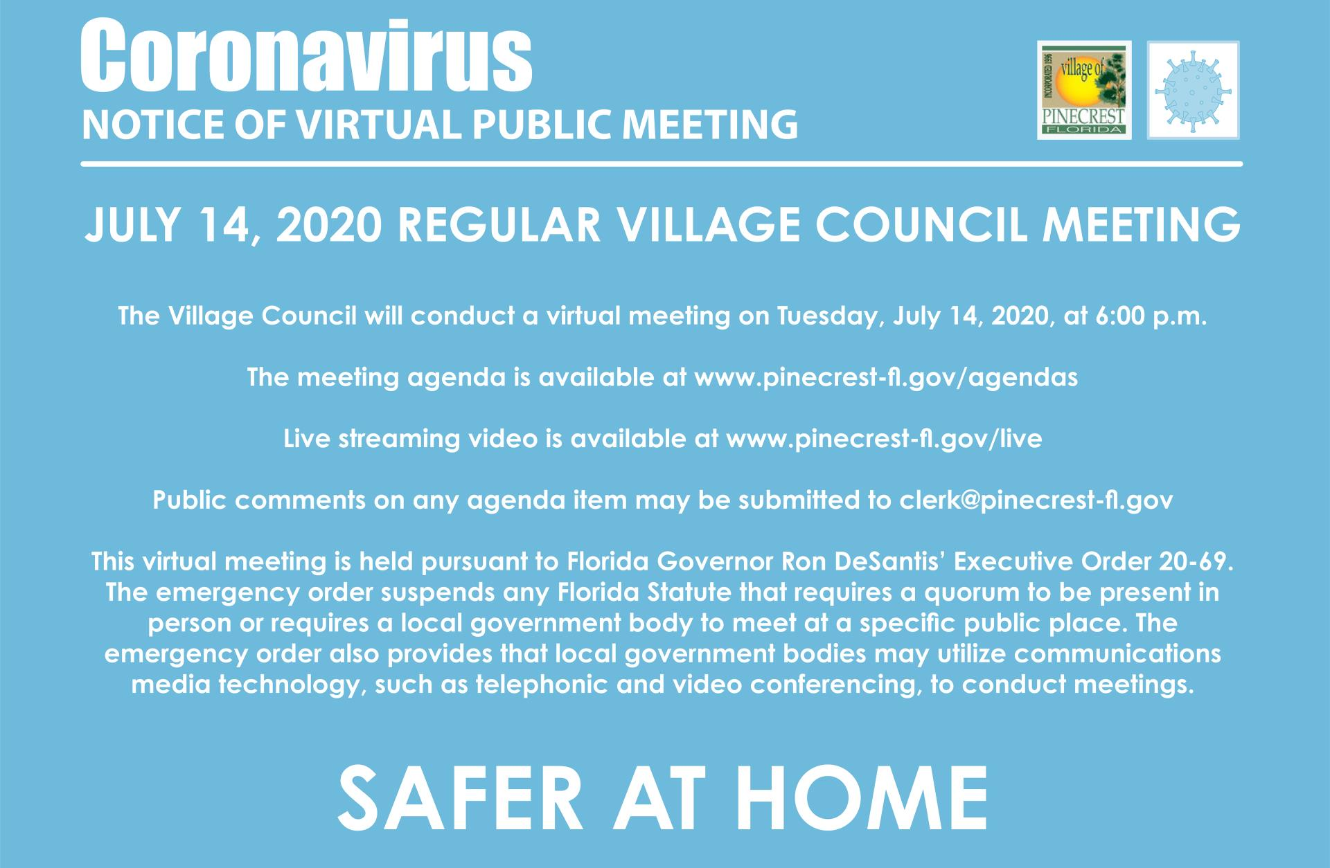 Notice of Virtual Meeting July 14, 2020 6:00 p.m.